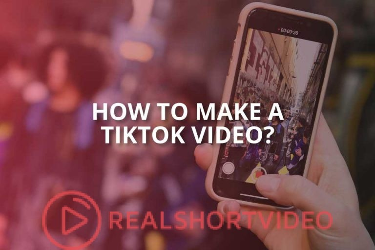 How to Make a TikTok Video?