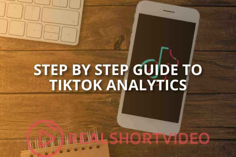 Step by Step Guide to TikTok Analytics