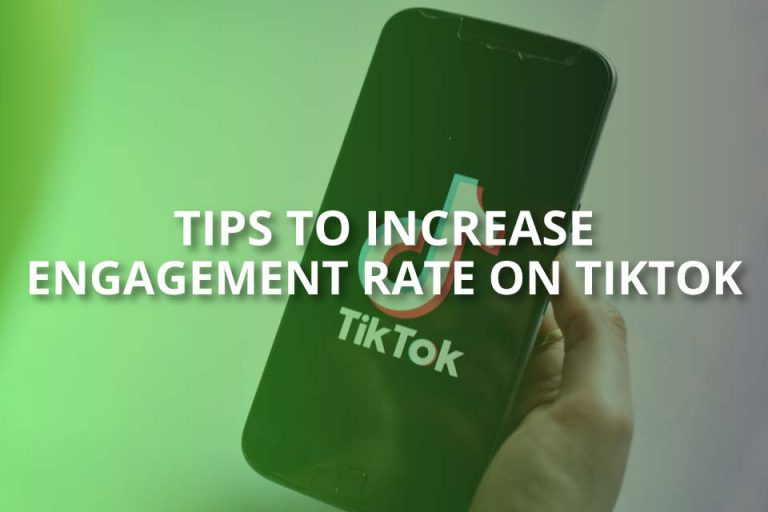 Tips to Increase Engagement Rate on TikTok